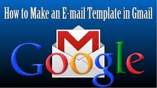 Comment Faire un Modèle d'e-Mail dans Gmail