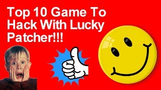 Top 10 Game To Hack With Lucky Patcher (2017)