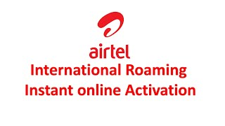 Airtel International Roaming Activation