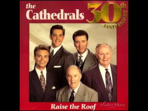 Nice The Cathedrals   Raise The Roof
