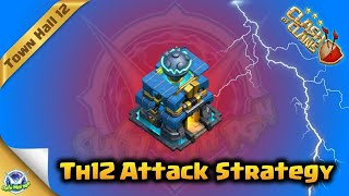 Th12 War Strategy : Lavaloon + Heal Spell | Clash Of Clans 2019
