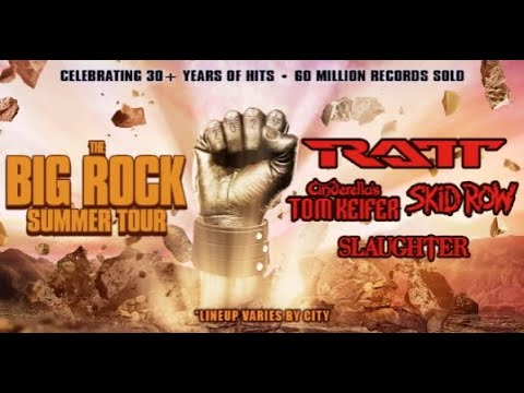 "Big Rock Summer Tour"" feat RATT, Cinderella's Tom Keifer, SKID ROW etc. officially canceled ..."