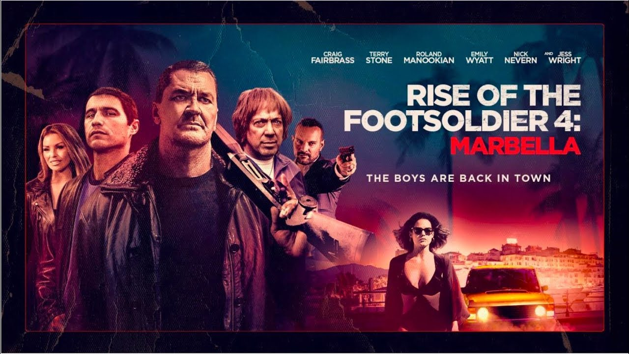 Download Rise of the Footsoldier 4: Marbella l 2019 l UK Trailer