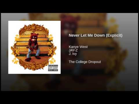 Never Let Me Down (Explicit)