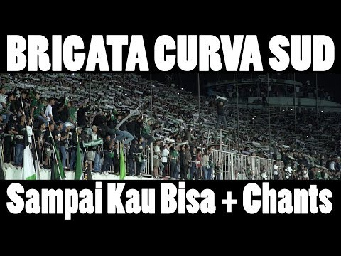 BRIGATA CURVA SUD - SAMPAI KAU BISA (lyrics) - MINDBLOWING post game chant - ULTRAS SLEMAN