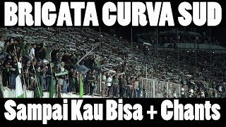 brigata curva sud sampai kau bisa lyrics mindblowing post game chant ultras sleman