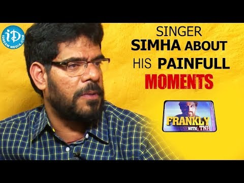 Singer Simha About His Painfull Moments || Frankly With TNR || Talking Movies With iDream