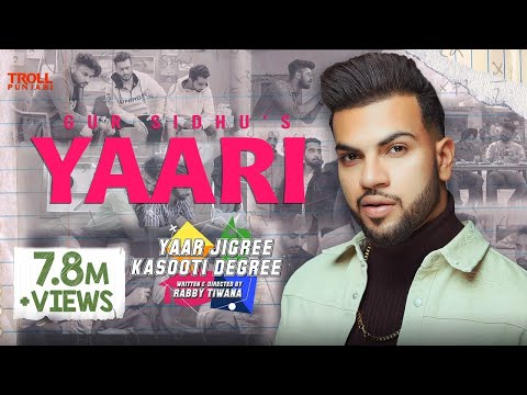 Yaari Full Song  Gur Sidhu  Yaar Jigree Kasooti Degree  Latest Punjabi Song 2019