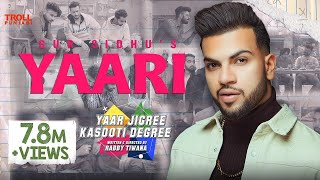 Gambar cover Yaari (Full song) | Gur Sidhu | Yaar Jigree Kasooti Degree | Latest Punjabi Song 2019