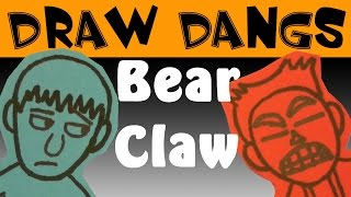 Draw Dangs: Bear Claw