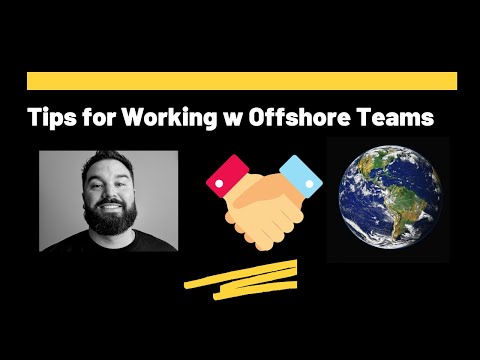 Tips for Working w Offshore Development Teams