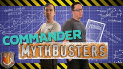 Commander Mythbusters | The Command Zone #335 | Magic: The Gathering Commander