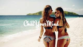 Tropical & Deep House Mix - Positive Vibes #3