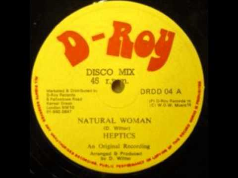 ReGGae Music 431 - The Heptics - Natural Woman [D-Roy]