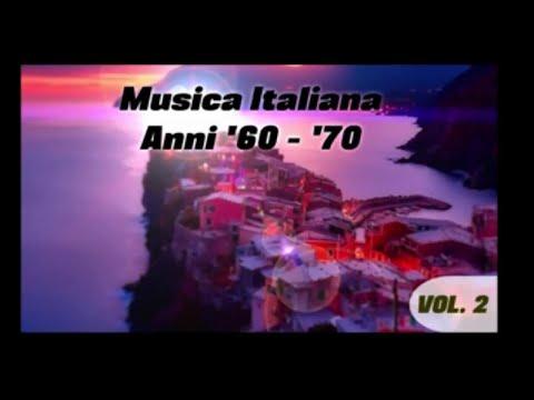 Musica italiana anni '60 - '70 volume 2 (le belle canzoni italiane)