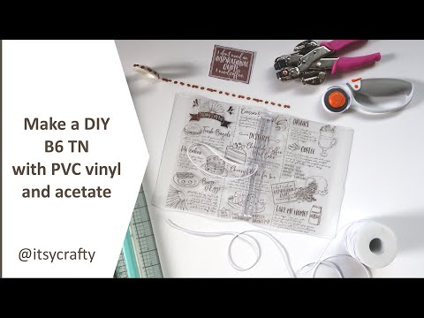 Make a DIY TN with clear PVC vinyl and acetate | Make a template for a B6 TN cover