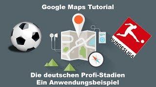 Google Maps | My Maps | Karten erstellen - Beispiel Deutsche Bundesliga Stadien