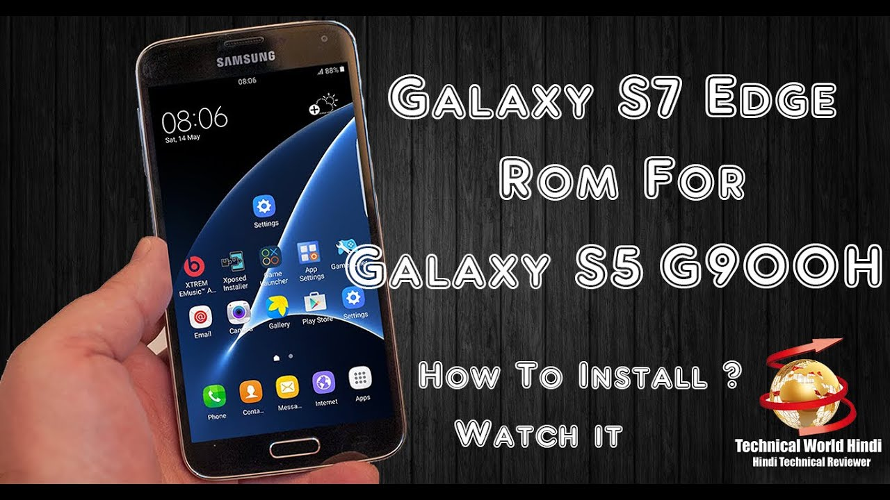 Hindi - How To Install Galaxy S7 Edge Rom on Galaxy S5 G900H (Only For  Marshmellow 6 0 1) by MyAndroid in