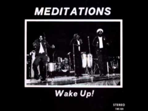 The Meditations - A Wey Me Do