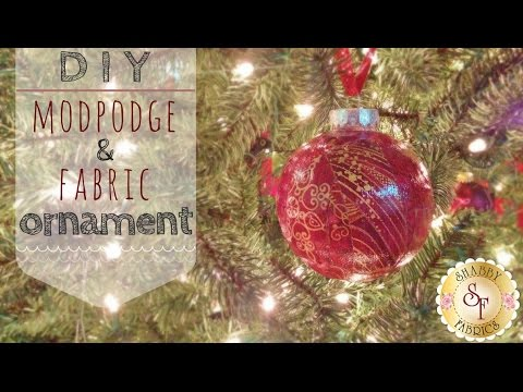 diy mod podge and fabric ornaments with jennifer bosworth of shabby fabrics youtube - Youtube Homemade Christmas Decorations