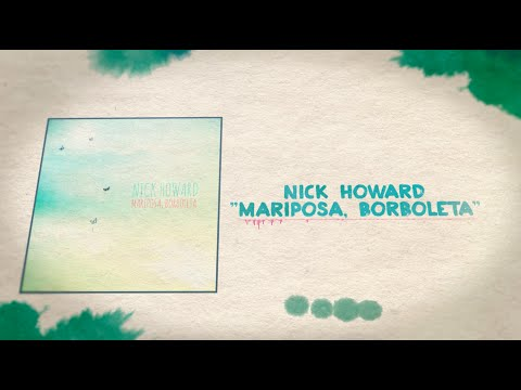 Mariposa, Borboleta | Nick Howard (Official Lyric Video)