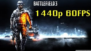 Battlefield 3 - 1440p 60FPS - Multiplayer Gameplay ( USE GOOGLE CHROME IF YOU WANT 1440p 60FPS )