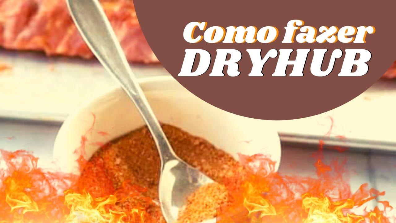 Como Fazer DryHub Caseiro | Mestre do Churrasco de Grelha