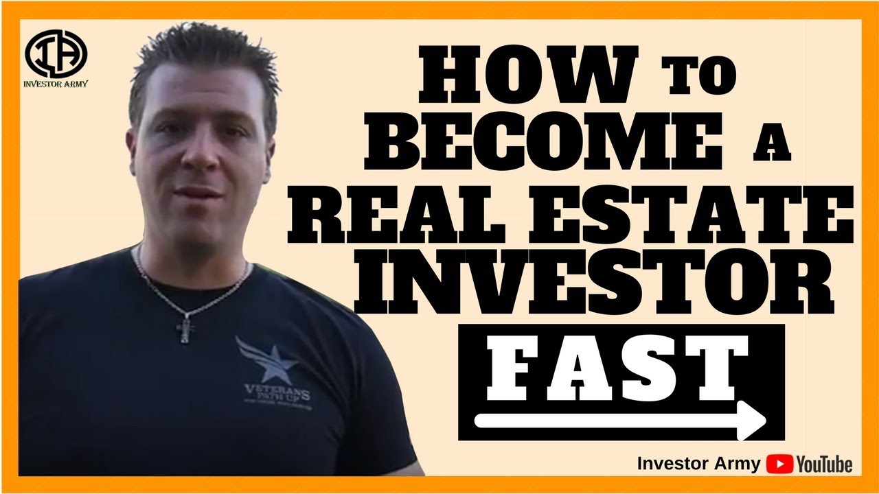 How To Become A Real Estate Investor FAST