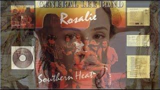 General Lee Band - Rosalie