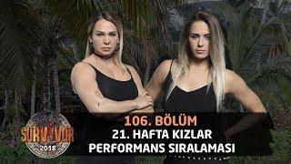 21. Hafta Kızlar Performans Sıralaması | 106. Bölüm | Survivor 2018