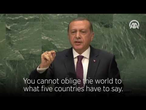 Turkish President Recep Tayyip Erdogan : The world is bigger than Five