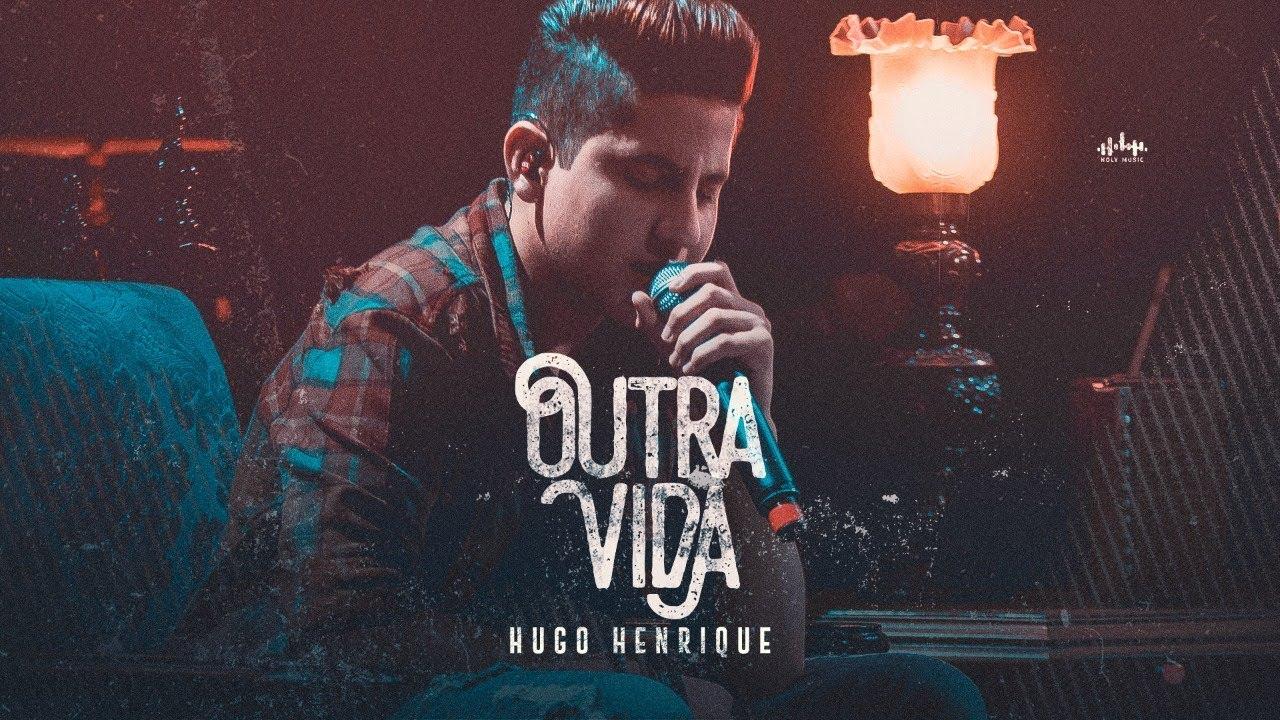 Hugo Henrique - Outra Vida - EP Preview