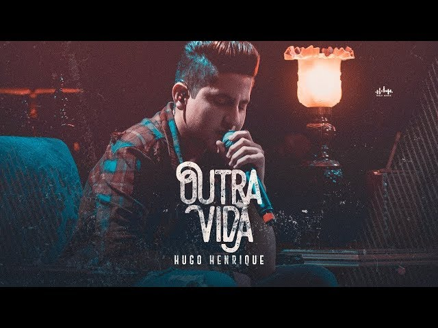 Hugo Henrique - Outra Vida - EP Preview