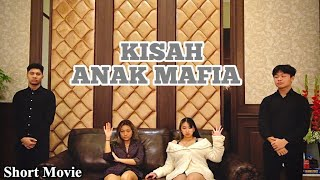 KISAH ANAK MAFIA ||Part 1|| Indonesian Action Short Movie