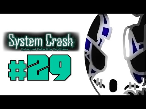 System Crash | Let's Play Ep.29 | Decker Duel [Wretch Plays]
