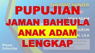 Nadom Sunda Anak Adam Pupujian Jaman Baheula bagian 1