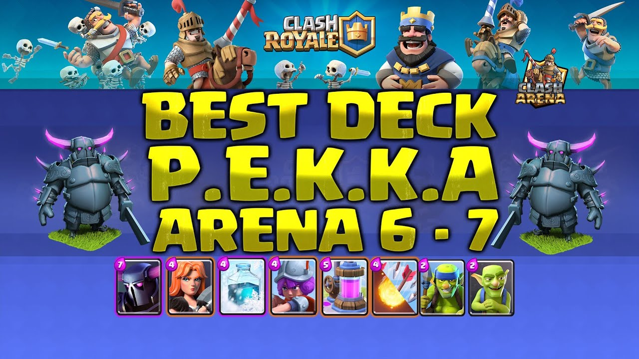 Pekka valkyrie best deck arena 6 7 strategy youtube for Deck pekka arene 6