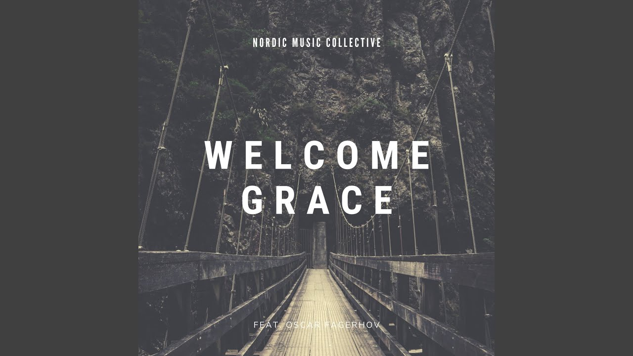 Welcome Grace