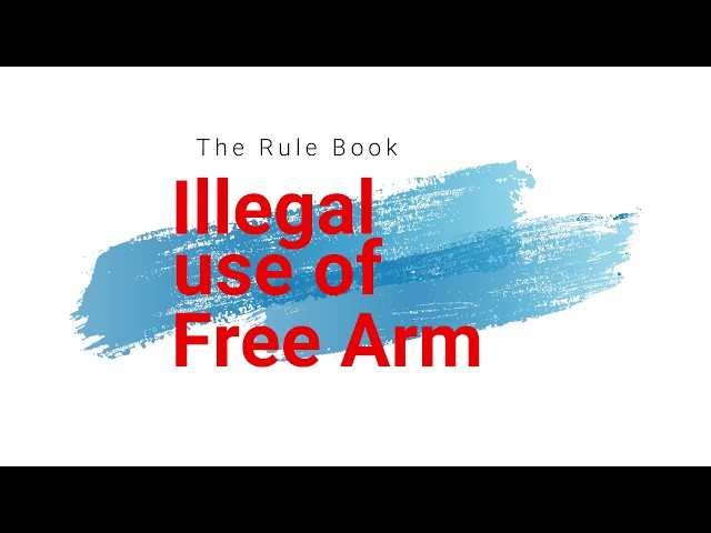 Illegal use of Free Arm