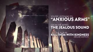 The Jealous Sound - Anxious Arms
