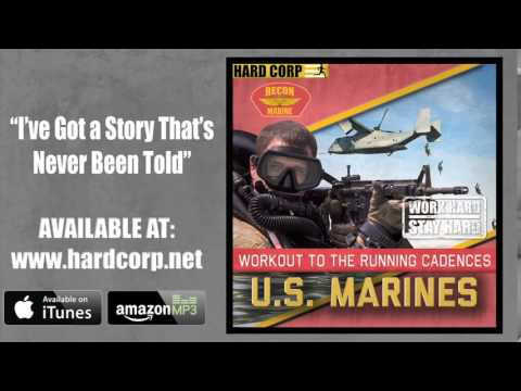 I'VE GOT A STORY - USMC RECON CADENCE