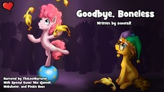 Goodbye, Boneless [MLP Fanfic Reading] (Romance/Slice of life - Cheese Sandwich/Pinkie Pie)