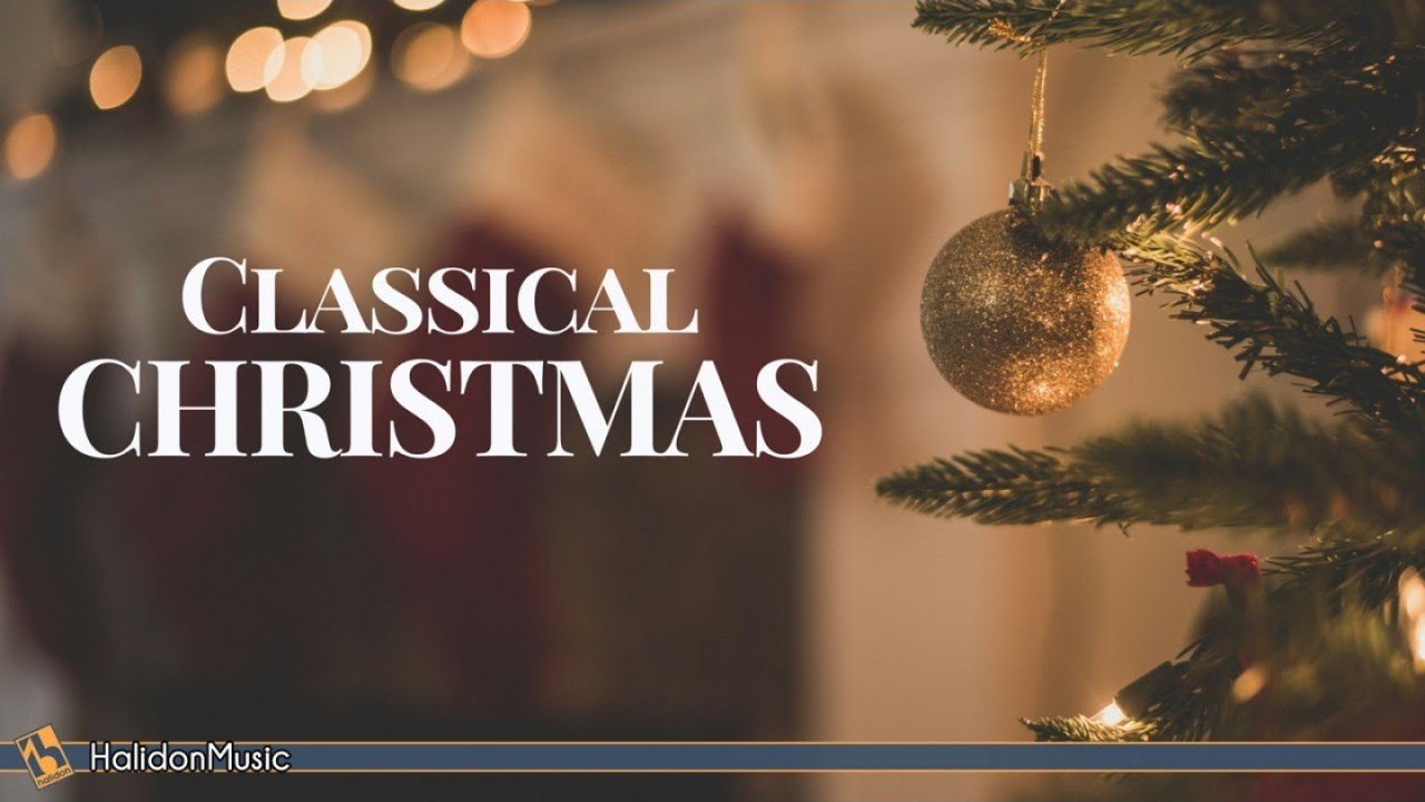 Classical Christmas Youtube