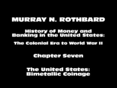 History of Money and Banking in the United States [Part I Chapter VII] | Murray N. Rothbard