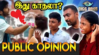 Public Opinion About Tharshan Sherin Love | Bigg boss 3 tamil | public opinion |