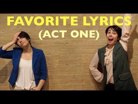 My Favorite Hamilton Lyrics! (1st Act)