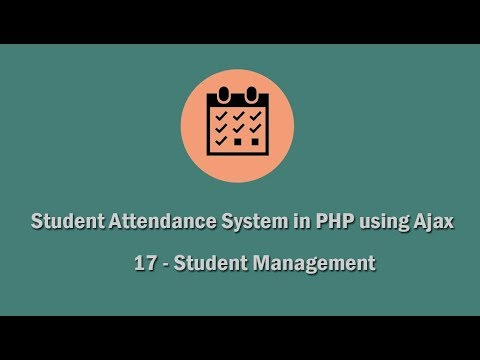 Student Attendance System in PHP using Ajax - 17 - Student Management