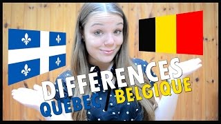 DIFFÉRENCES ENTRE LE QUÉBEC ET LA BELGIQUE (Liège)