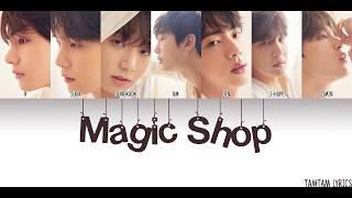 Gambar cover Magic Shop - BTS Lyrics [Han,Rom,Eng] {Member Coded}