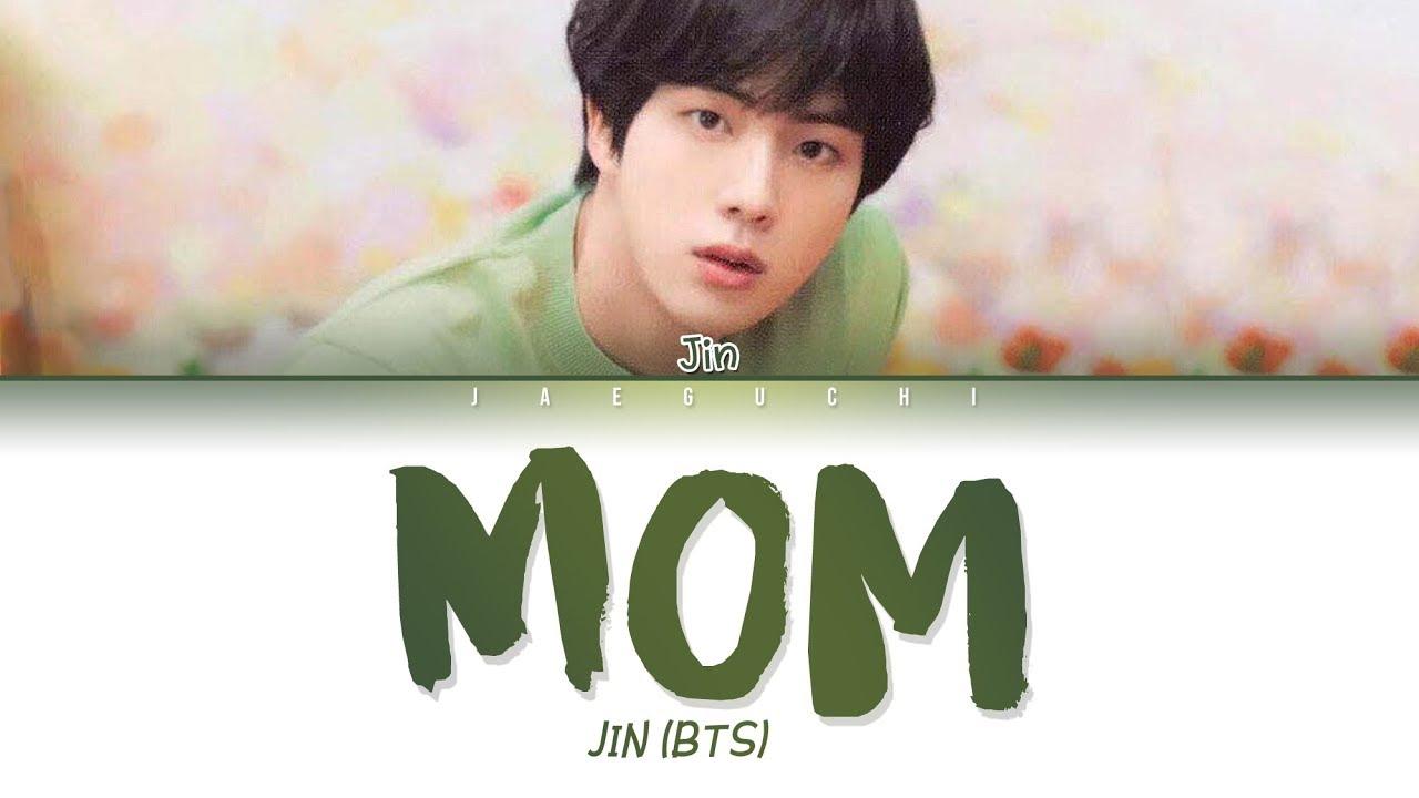 "Bts Jin Mom Ì—""마 Lyrics Eng Rom Han Ê°€ì'¬ Youtube"